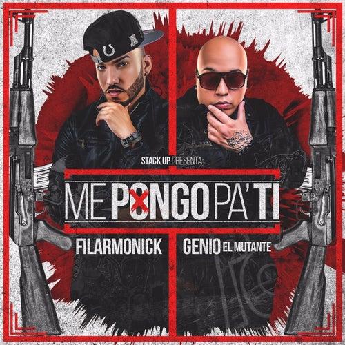 Me Pongo Pa Ti (feat. Genio El Mutante) by Filarmonick