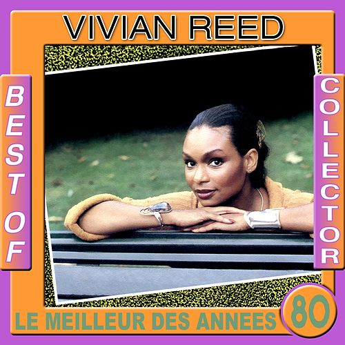 Best of Vivian Reed Collector (Le meilleur des années 80) by Vivian Reed