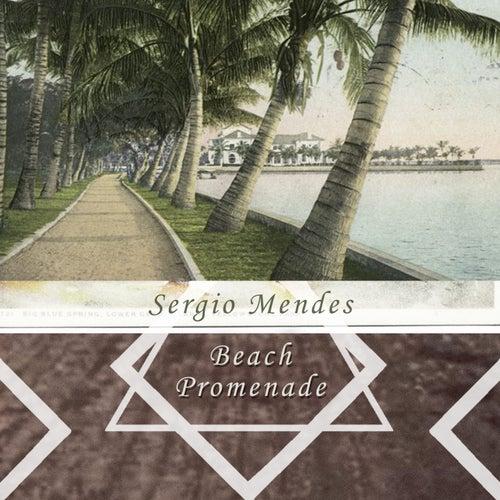 Beach Promenade by Sergio Mendes