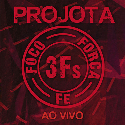 3Fs (Ao Vivo / Deluxe Version) de Projota