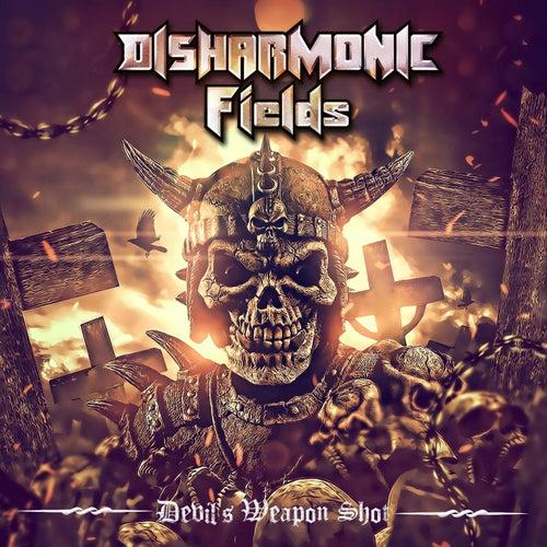 Devil's Weapon Shot by Disharmonic Fields