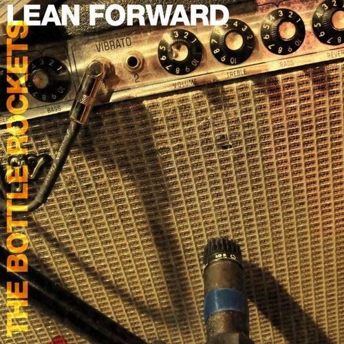 Lean Forward by The Bottle Rockets