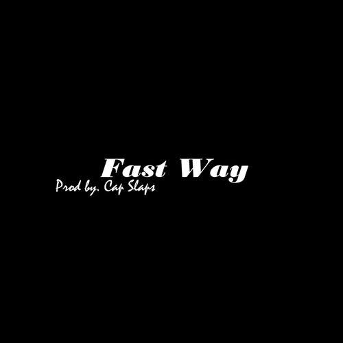 Fast Way von Cap Slaps