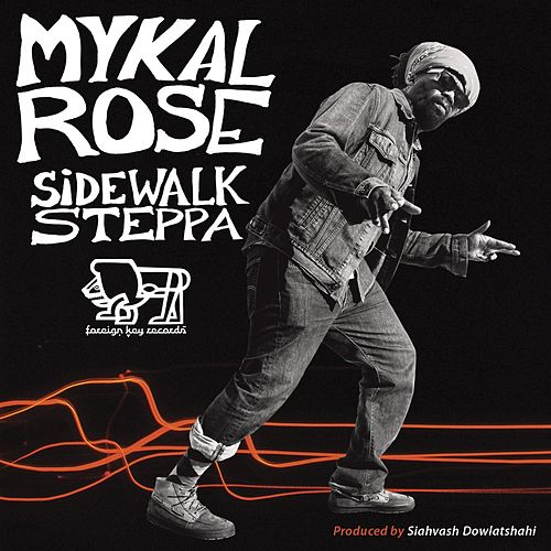 Sidewalk Steppa by Mykal Rose