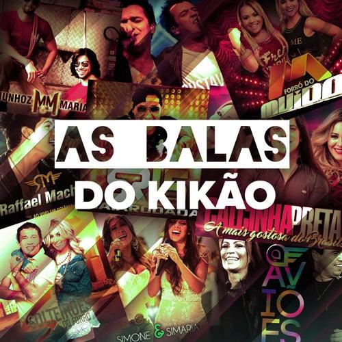 As Balas Do Kikão by Various Artists