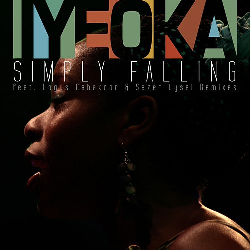 Simply Falling Remixes de Iyeoka