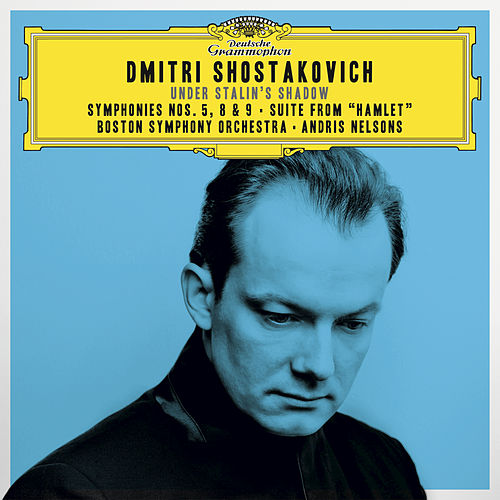 Shostakovich Under Stalin's Shadow - Symphonies Nos. 5, 8 & 9; Suite From 'Hamlet' von Boston Symphony Orchestra