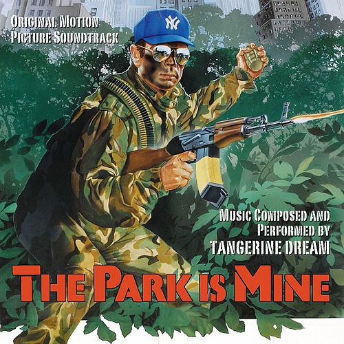 The Park Is Mine (Original Soundtrack Recording) de Tangerine Dream
