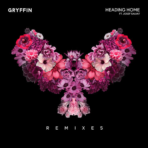Heading Home (Remixes) by Gryffin