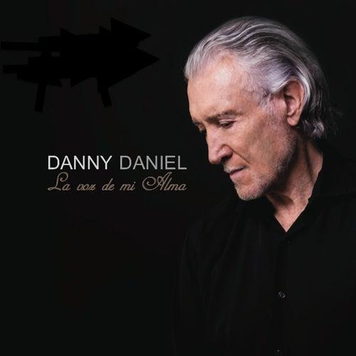 La Voz de Mi Alma de Danny Daniel