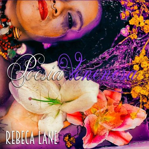 Poesía Venenosa de Rebeca Lane