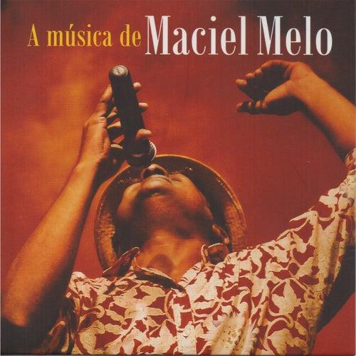 A Música de Maciel Melo de Maciel Melo