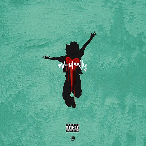 Eventually (Mixtape) von Eric Bellinger