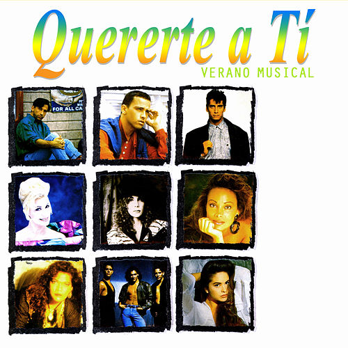 Quererte a Tí: Verano Musical by Various Artists