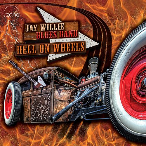 Hell on Wheels von Jay Willie Blues Band