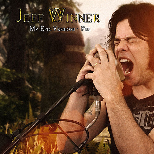 My Epic Versions de Jeff Winner