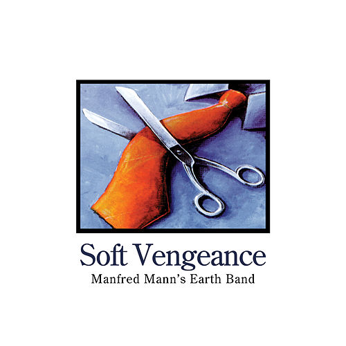 Soft Vengeance de Manfred Mann