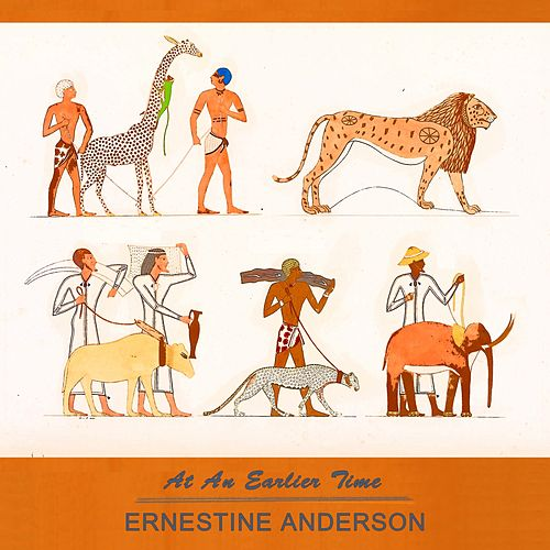 At An Earlier Time by Ernestine Anderson
