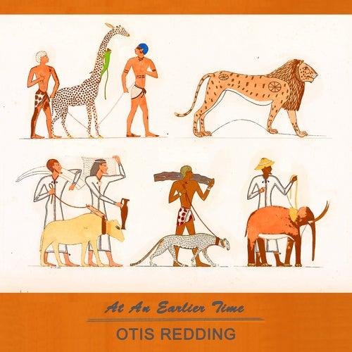 At An Earlier Time von Otis Redding