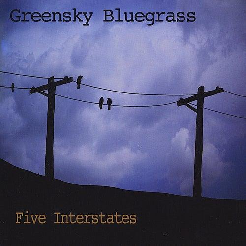 Five Interstates by Greensky Bluegrass