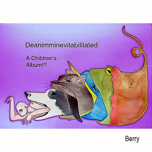Deanimminevitabilitated & Advent by Berry