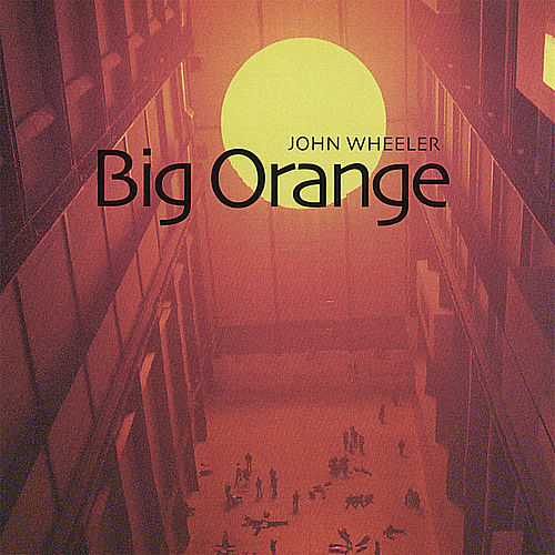 Big Orange von John Wheeler