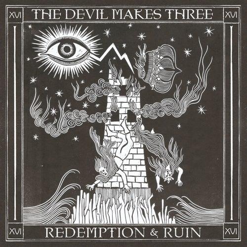 Redemption & Ruin von The Devil Makes Three