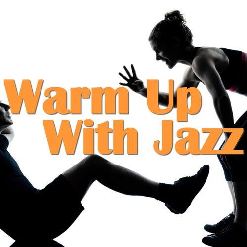 Warm Up With Jazz von Various Artists