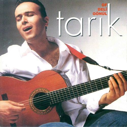 Of Deli Gönül by Tarik