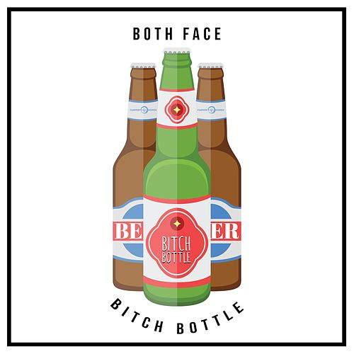 Bitch Bottle! (Beer) by Both Face