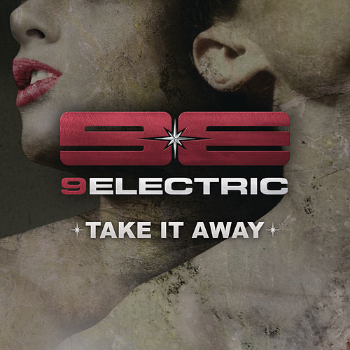 Take It Away by 9electric