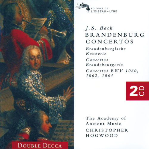 Bach, J.S.: The Brandenburg Concertos de Academy Of Ancient Music (1)