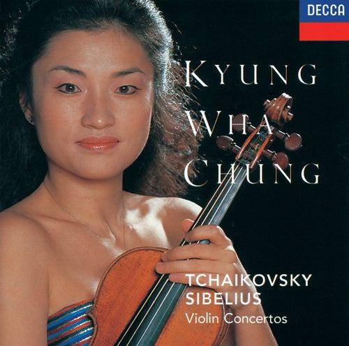Tchaikovsky: Violin Concerto / Sibelius: Violin Concerto by Kyung Wha Chung