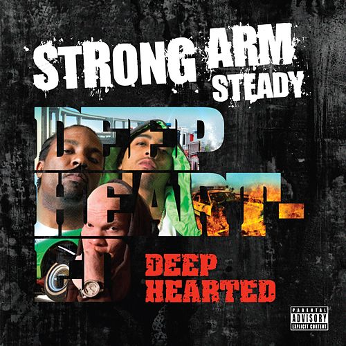 Deep Hearted von Strong Arm Steady