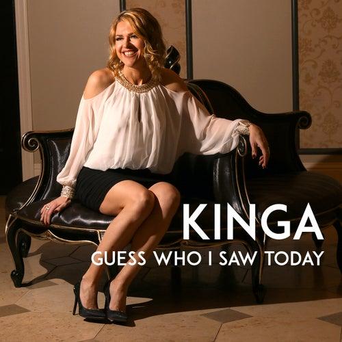 Guess Who I Saw Today by Kinga