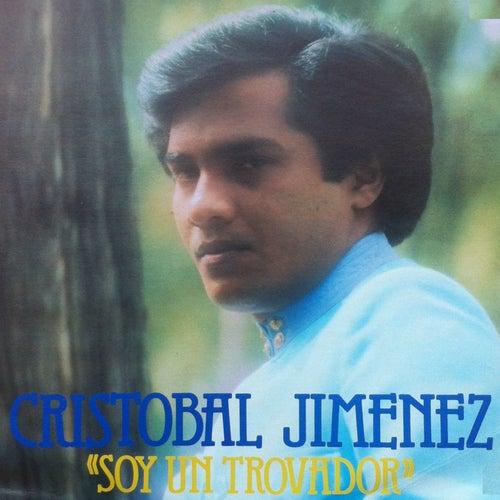 Soy un Trovador de Cristobal Jimenez
