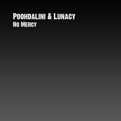 No Mercy de Poohdalini