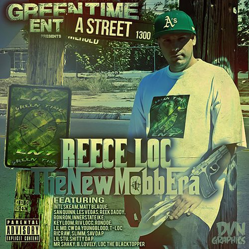 The New Mobb Era by Reece Loc