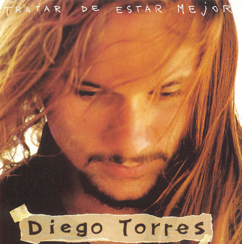 Tratar De Estar Mejor de Diego Torres