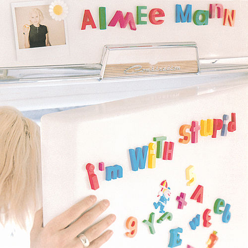 I'm With Stupid de Aimee Mann