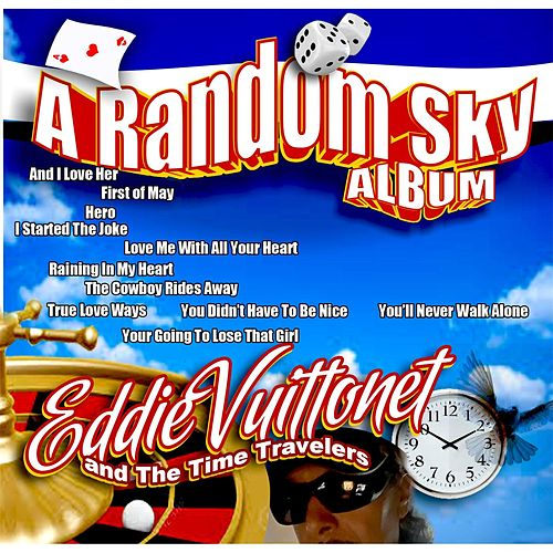 A Random Sky von Eddie Vuittonet and the Time Travelers