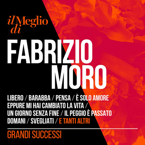 Il Meglio di Fabrizio Moro - Grandi Successi di Fabrizio Moro