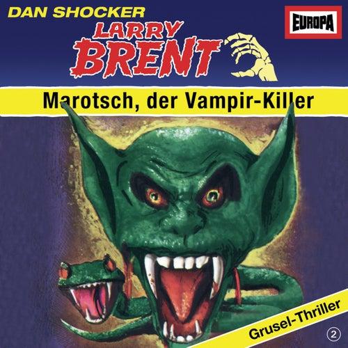 02/Marotsch, der Vampir-Killer by Larry Brent