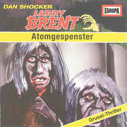 12/Atomgespenster by Larry Brent