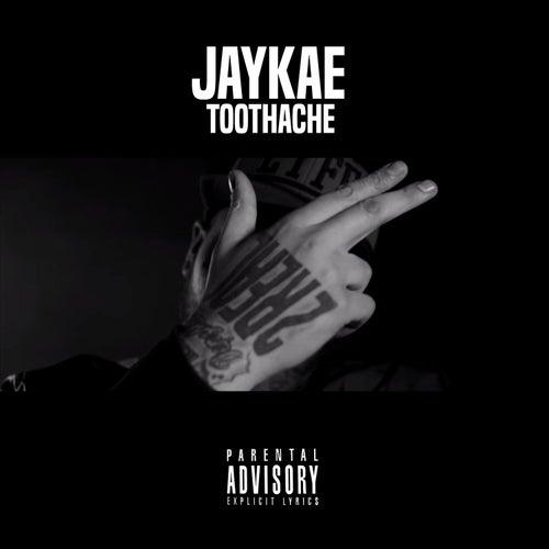 Toothache de jaykae