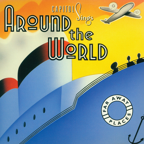 Capitol Sings Around The World: Far Away Places von Various Artists