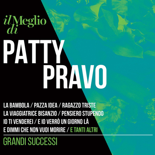 Il Meglio di Patty Pravo - Grandi Successi de Patty Pravo