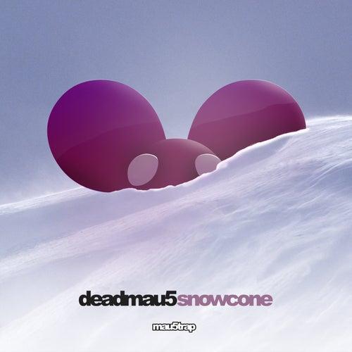 Snowcone de Deadmau5