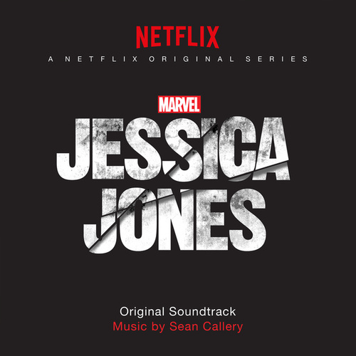 Jessica Jones (Original Soundtrack) by Sean Callery