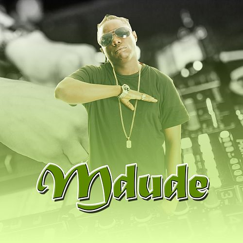 Mdude by Cannibal